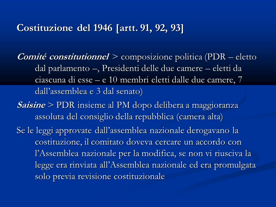 Costituzione del 1946 [artt. 91, 92, 93]